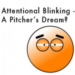 #MVP | Attentional Blinking – Helping a Hitter Get Himself Out!